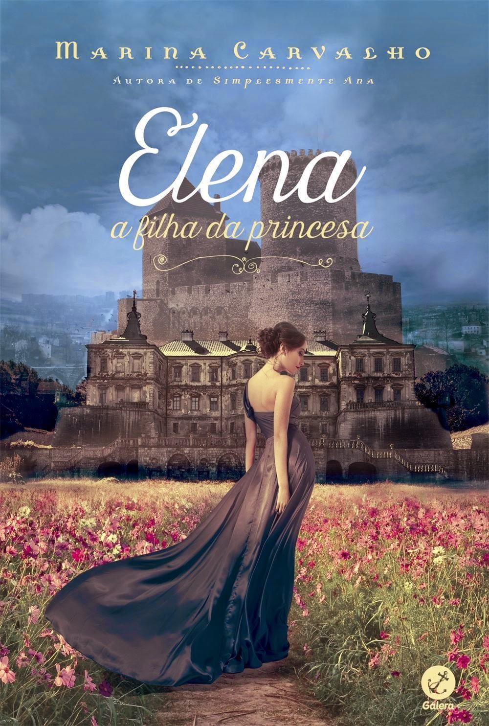 Resenha - Elena: A Filha da Princesa Marina Carvalho