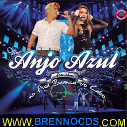 Forró Anjo Azul - Áudio do 3º DVD - 2013