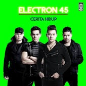 Album Cerita Hidup dari Elektron 45