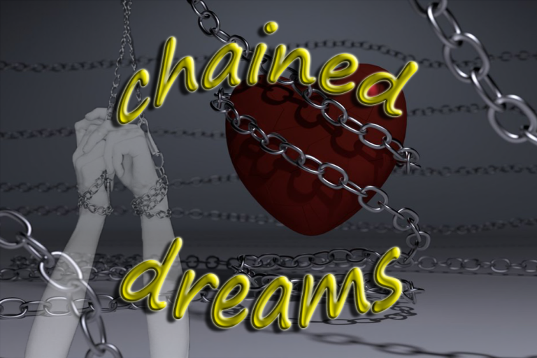 Chained Dreams
