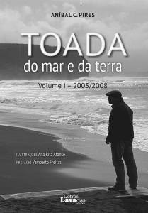 TOADA do mar e da terra (Volume I - 2003/2008)