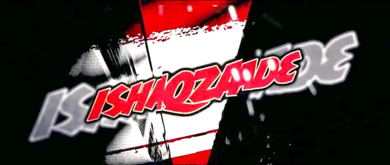 Ishaqzaade (2012) S2 s Ishaqzaade (2012)