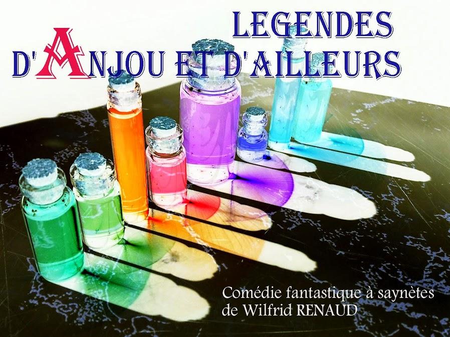 LEGENDES D'ANJOU ET D'AILLEURS