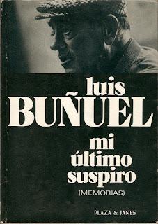 Mi último suspiro. Memorias de Luis Buñuel