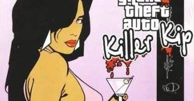 GTA Killer Kip Game Free Download ~ Updated Software & Games