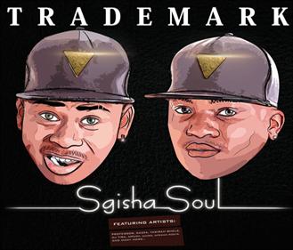 Trademark - Sgisha Soul (2017) (Album) [Download]