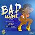 RDX – BAD GAL WINE [RAW+CLEAN+INSTRUMENTAL] – BAD WINE RIDDIM – SEANIZZLE RECORDS – 2014