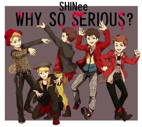 SHINing Charisma :D: Pict Spam SHINee ~ Why So Serious?