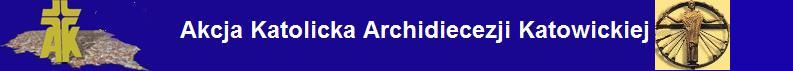Akcja Katolicka Archidiecezji Katowickiej