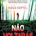 Verus divulga capa de Não Voltarás, thriller sueco de Hans Koppel