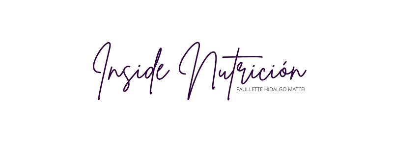 | INSIDE NUTRICIÓN | PAULLETTE HIDALGO MATTEI