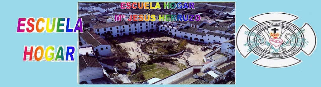 ESCUELA HOGAR Mª JESÚS HERRUZO