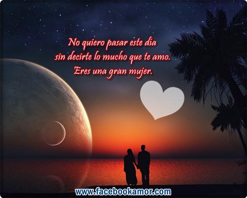 Frases De Amor: No Quiero Pasar Este día Sin Decirte Lo Mucho Que Te Amo
