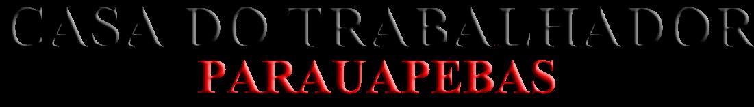 CASA DO TRABALHADOR DE PARAUAPEBAS