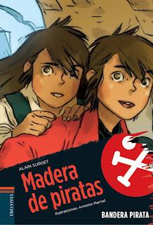 http://www.edelvives.com/literatura/a-partir-de-8-anos/bandera-pirata/01-madera-de-piratas-