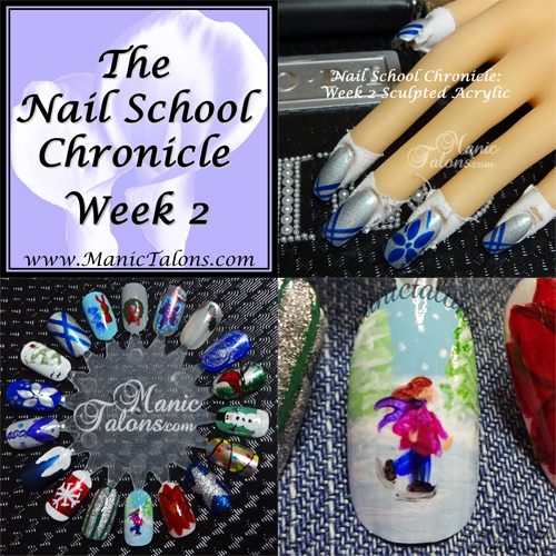 The Nail School Chronicle: Week 2