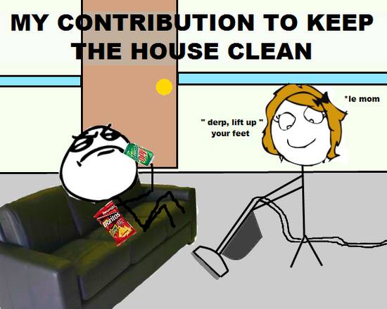 Funny House Cleaning Meme : Meme town october