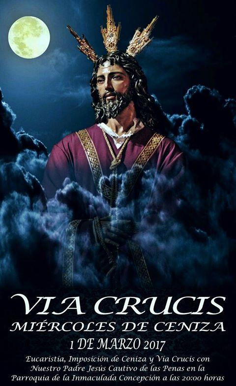 1 DE MARZO, MIÉRCOLES DE CENIZA. VÍA CRUCIS