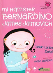 Mi hamster Bernardino... - Ed. Siete puertas