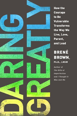 A book review of Daring Greatly by Brene Brown