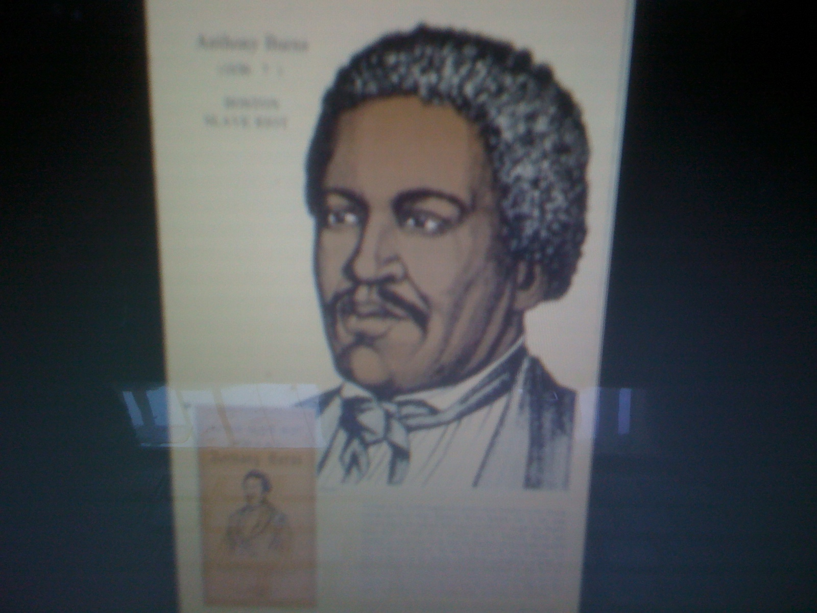 anthony burns On may 24, 1854, 19-year-old escaped virginia slave anthony burns walked quietly through the streets of boston on his way home burns worked as a store clerk at a clothing shop on brattle street and was a new member of the nearby twelfth baptist church, where the abolitionist reverend leonard grimes.