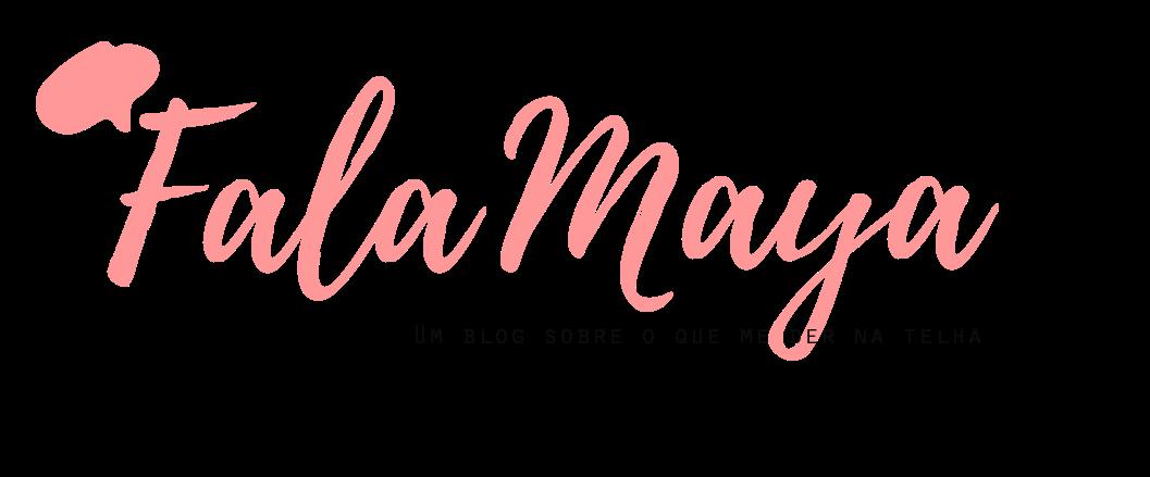 Fala Maya!