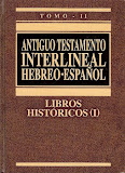 Antiguo Testamento Interlineal Hebreo-Español Completo Vol. 2.