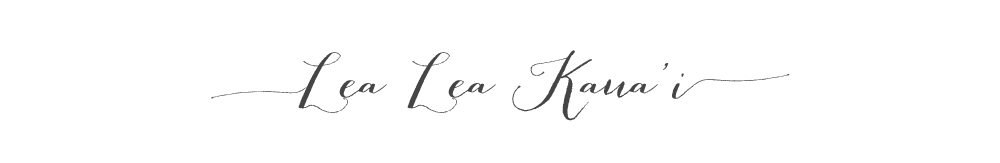 Lea Lea Kauai  Blog   カウアイ島の日常&旅情報 ブログ