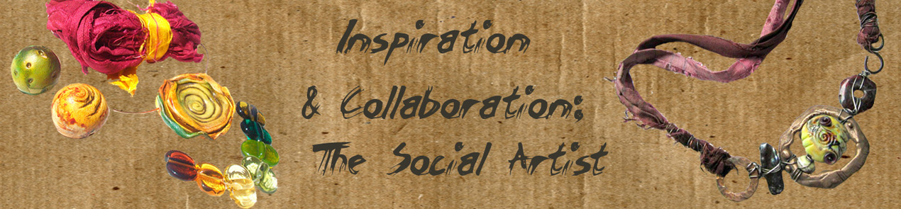 Inspiration & Collaboration; the social artist