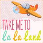 Take Me to La La Land