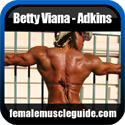 Betty Viana - Adkins IFBB Pro Female Bodybuilder Thumbnail Image 1