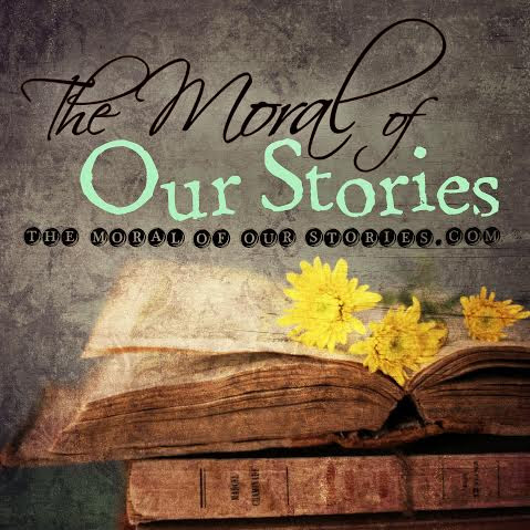 The Moral of Our Stories