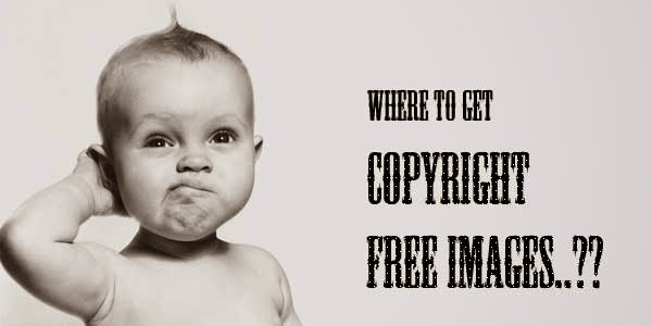 Where To Get Free Copyright Images For My Blog Posts