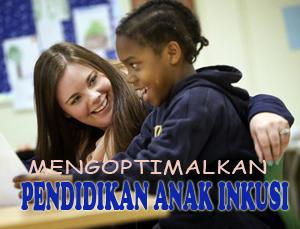 Cara Mengoptimalkan Pendidikan untuk Anak Inklusi ABK