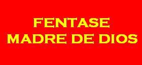 FENTASE MADRE DE DIOS