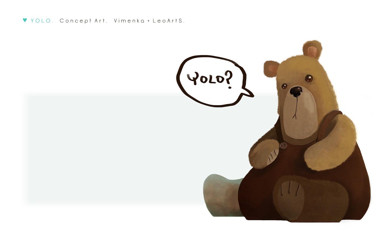 http://2.bp.blogspot.com/-gKiCmBnK6Rc/UDaLh1CpCAI/AAAAAAAAChU/p2IzGAaiZzw/s1600/yolo_leoarts_vimenka_bear.jpg