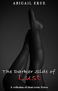 The Darker Side of Lust - Order Your Copy Today!
