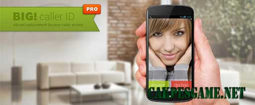 Full Screen Caller ID Pro – BIG! v3.4.8 Full Apk