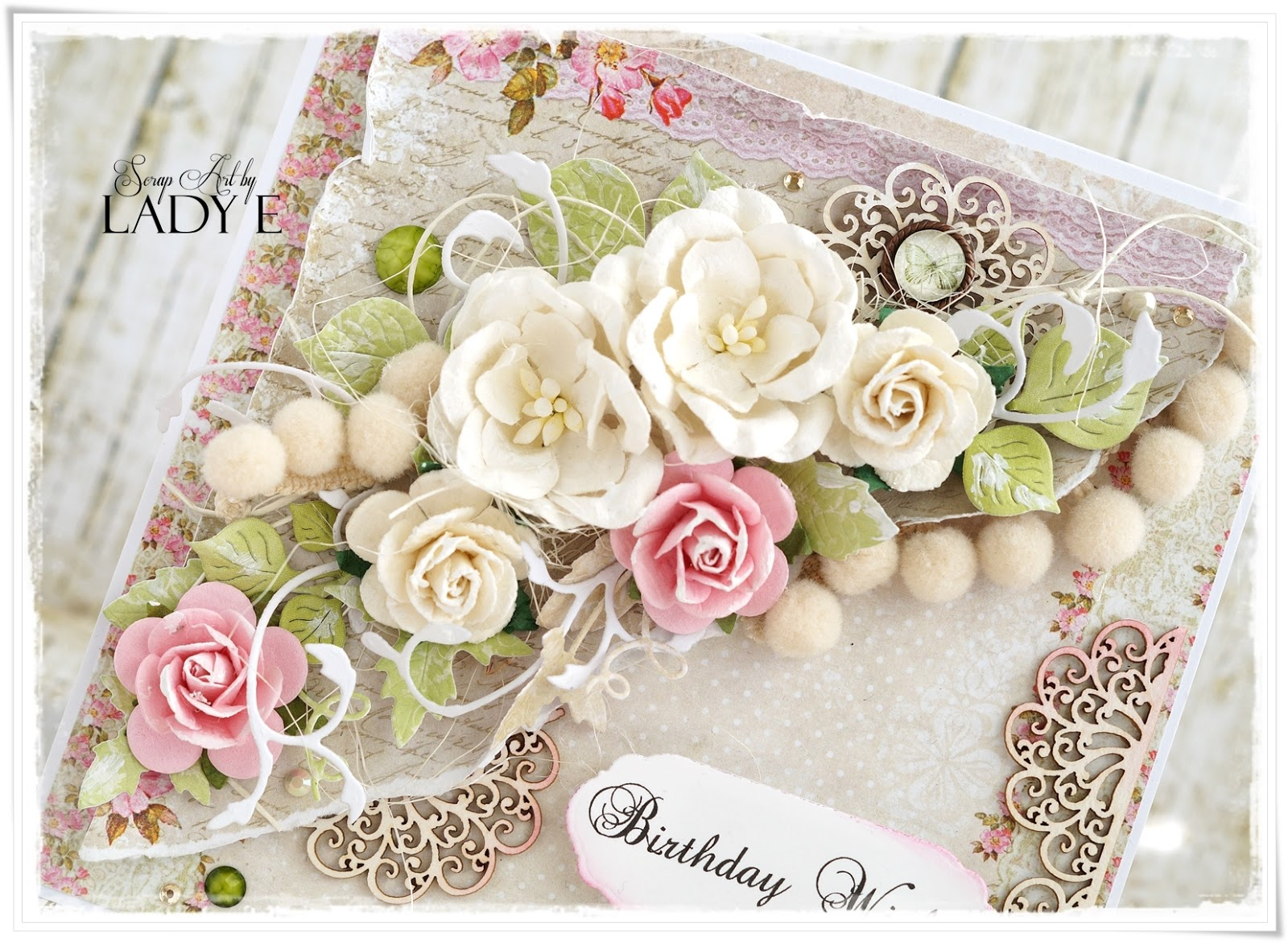 Lemoncraft house of roses on birthday card scrap art by lady e all flowers chipboards and pearls are from scrap craft izmirmasajfo