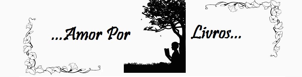 ...Amor por livros...