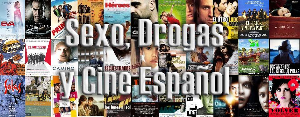 Sexo, Drogas y Cine Español