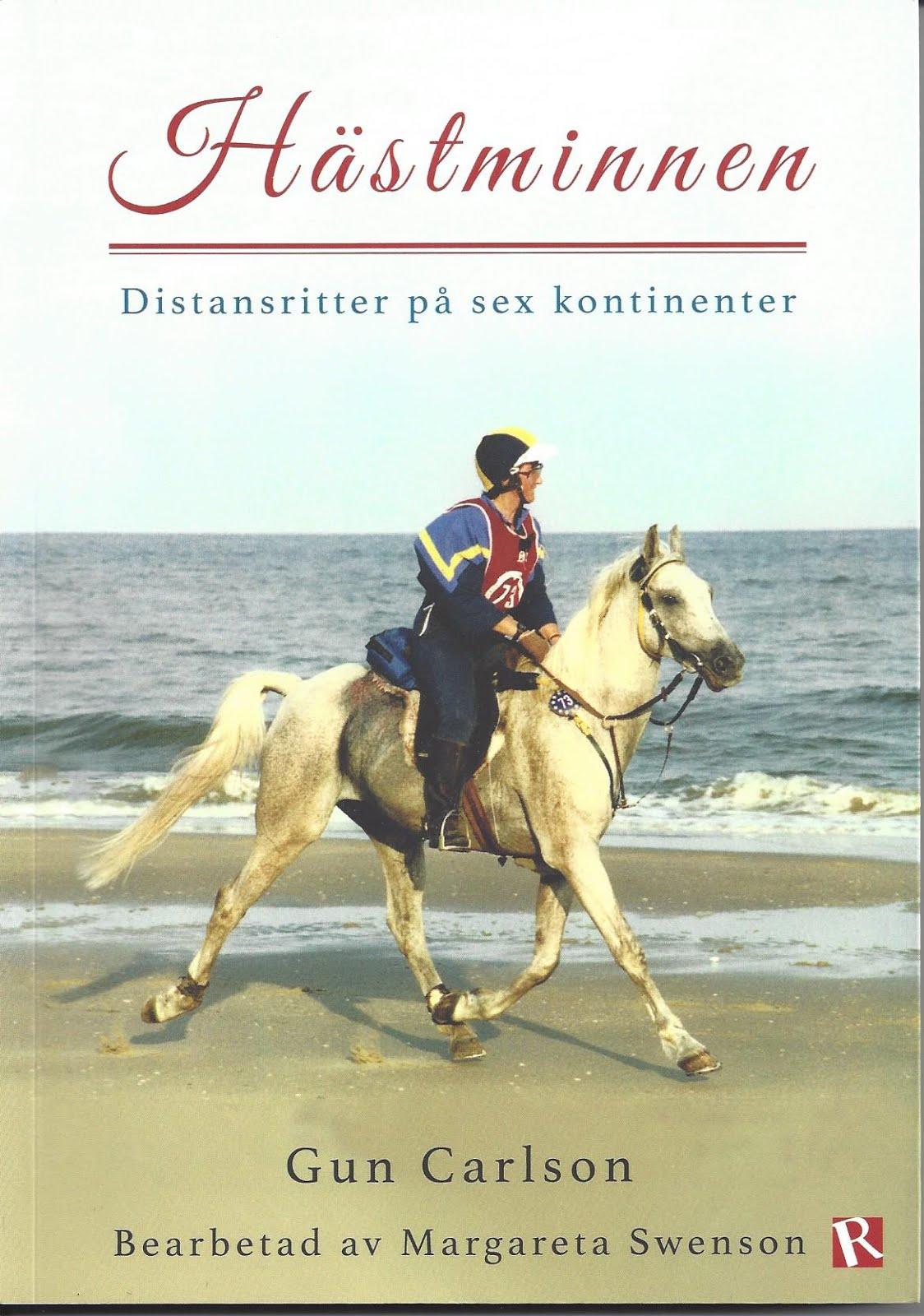 Egen bok från 2017: Hästminnen - distansritter på sex kontinenter