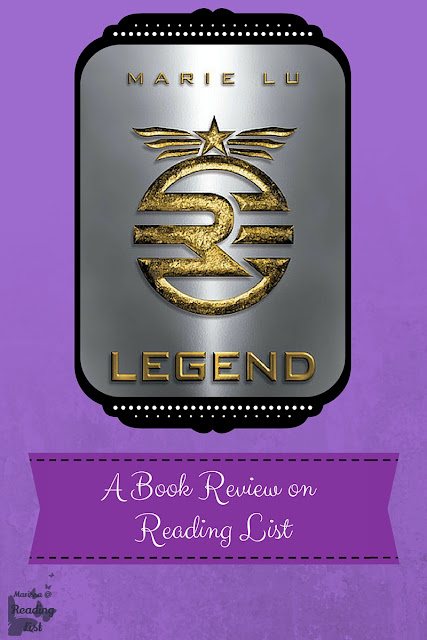 Legend by Marie Lu  a Book Review on Reading List