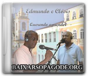 CD Edmundo e Clovis - Querendo Aprender (2013)