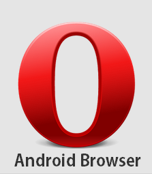 Opera Mini ,Android Browser