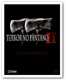 Download Terror no Pântano 2 RMVB Dublado + AVI Dual Áudio + Torrent DVDRip