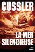 La mer silencieuse, Clive Cussler & Jack Du Brul