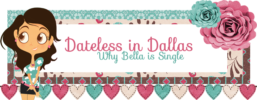 Dateless in Dallas