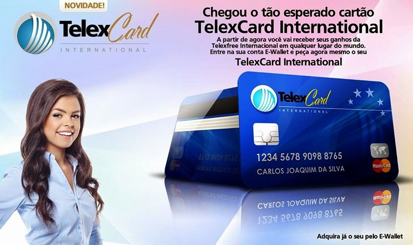 Entre na sua conta E-Wallet e peça agora mesmo o seu TelexCard International