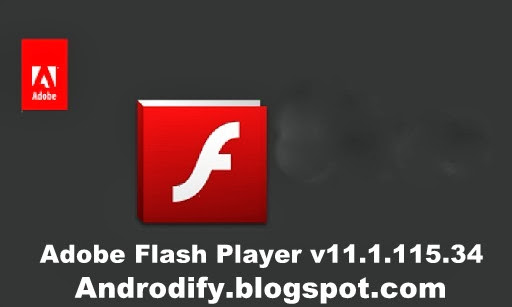Adobe Flash Player of Android Apk 11.1.115.34